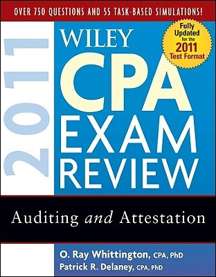 Wiley CPA Exam Review: Auditing and Attestation by Patrick R  Delaney