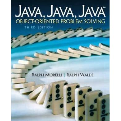 Java, Java, Java, Object-Oriented Problem Solving (3rd