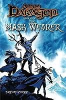 The Mask Wearer (Amos Daragon, #1)
