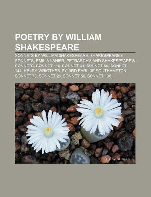Poetry by William Shakespeare: Sonnets by William Shakespeare