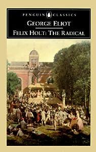 Felix Holt: The Radical