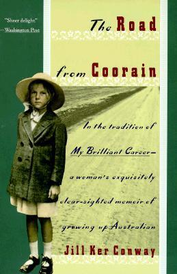 The Road from Coorain: A Woman's Exquisitely Clear-Sighted Memoir of Growing Up Australian