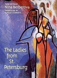 The Ladies from St. Petersburg: Three Novellas