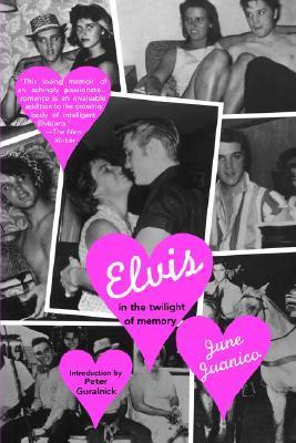 Elvis in the Twilight of Memory