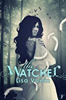 The Watcher (The Watcher Saga, #1)