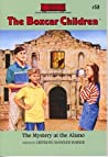 The Mystery at the Alamo (The Boxcar Children, #58)