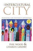 The Intercultural City: Planning For Diversity Advantage