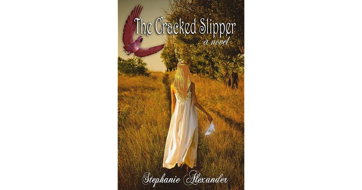 The Cracked Slipper
