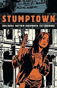 Stumptown, Vol. 1: The Case of the Girl Who Took Her Shampoo