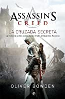 Assassin's Creed: La Cruzada Secreta (Assassin's Creed, #3)