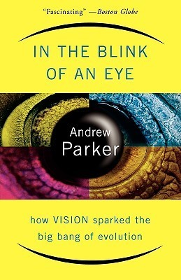 In-The-Blink-Of-An-Eye-How-Vision-Sparked-The-Big-Bang-Of-Evolution
