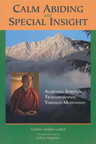 Calm Abiding and Special Insight