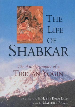 The Life of Shabkar by Shabkar