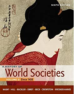 A History of World Societies Vol. 2, . Since 1450