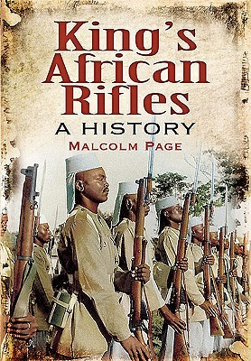 A History of the King's African Rifles and East African Forces