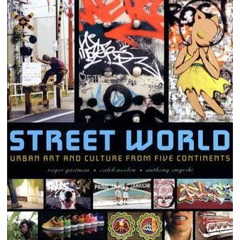 Street World: Urban Art and Culture from Five Continents ... | 338 x 338 jpeg 37kB