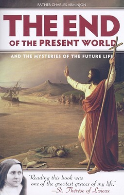 The End of the Present World and the Mysteries of Future