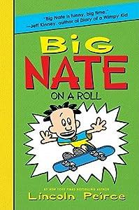 Big Nate on a Roll (Big Nate Novels, #3)