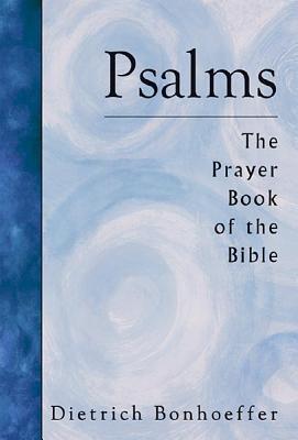 Psalms by Dietrich Bonhoeffer