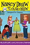 Designed for Disaster (Nancy Drew and the Clue Crew, #29)