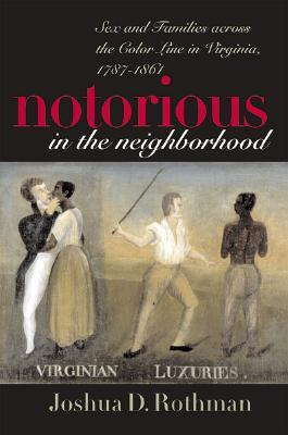 Notorious in the Neighborhood by Joshua D. Rothman