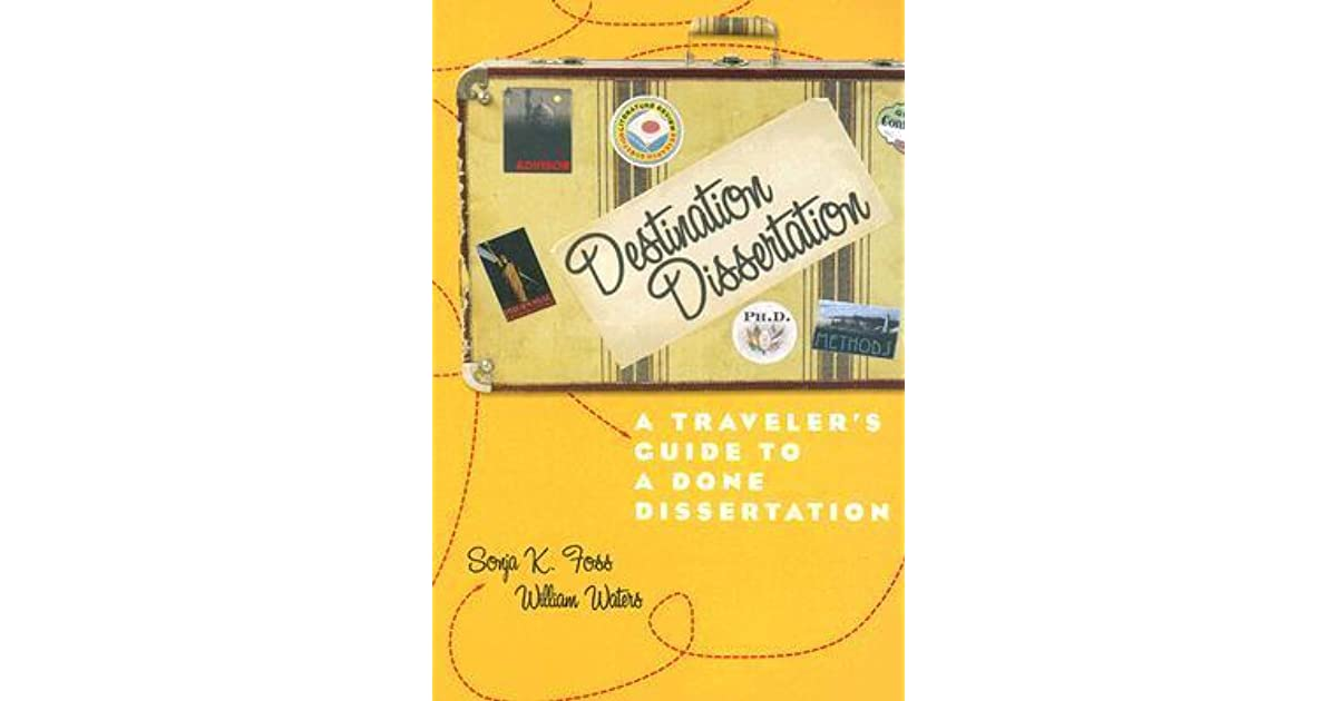sonja foss destination dissertation Browse and read destination dissertation a travelers guide to done sonja foss destination dissertation a travelers guide to done sonja foss many people are trying to.