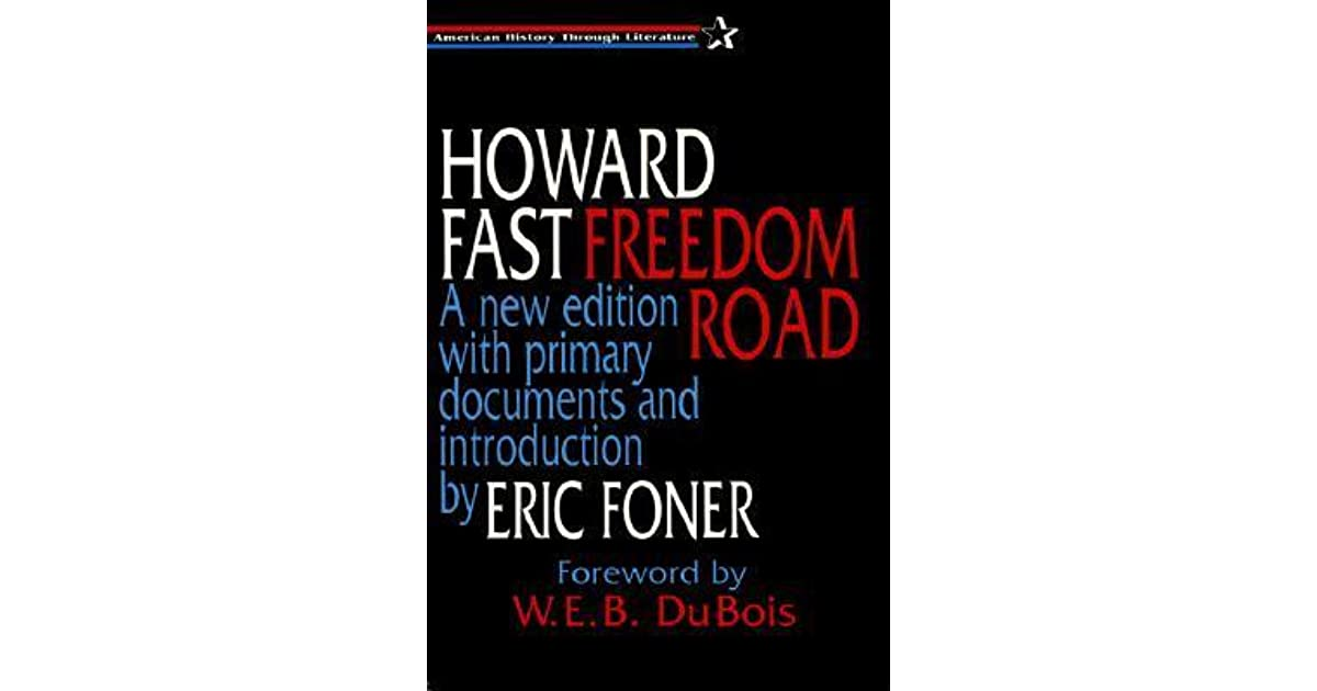 An overview of the novel freedom road by howard fast