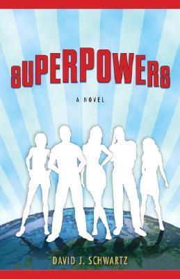 Superpowers by David J  Schwartz