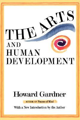The Arts and Human Development: A Psychological Study of the Artistic Process