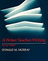 A Writer Teaches Writing