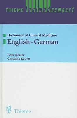 Thieme Leximed Compact: Dictionary Of Clinical Medicine, English German