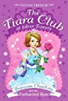 Princess Charlotte and the Enchanted Rose (The Tiara Club at Silver Towers, #1)