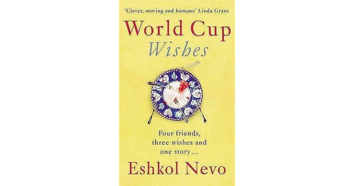 World Cup Wishes By Eshkol Nevo