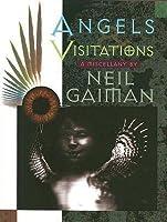 Angels & Visitations: A Miscellany