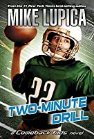 Two minute drill mike lupica