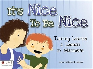 It's Nice to Be Nice: Tommy Learns a Lesson in Manners