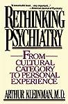 Rethinking Psychiatry