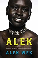 Alek: Sudanese refugee to international supermodel