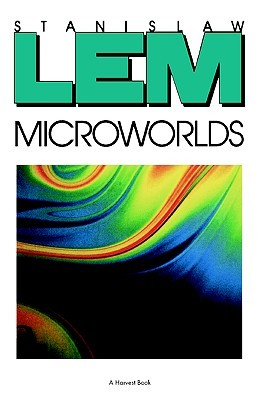 Microworlds: Writings on Science Fiction and Fantasy