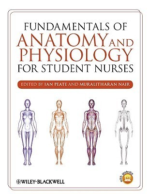 Fundamentals of Anatomy and Physiology for Student Nurses
