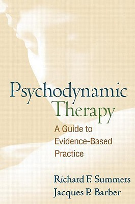 Psychodynamic Therapy A Guide to Evidence-Based Practice Reprint Edition