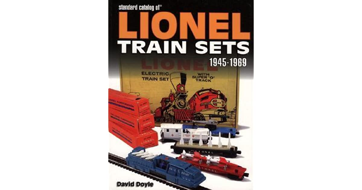 Standard Catalog Of Lionel Train Sets 1945 1969 By David Doyle