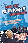 Are My Blinkers Showing?: Adventures in Filmmaking in the New Russia