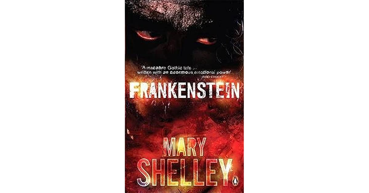 """the novel frankenstein 9 essay Frankenstein unit test essay questions prompt 1 if you were to do an internet search of the word frankenstein, you would get over 13 million results, most of which do not refer to mary shelley's novel frankenstein, the monster, has been the star of numerous films, and the term """"a frankenstein"""" indicates the potential result of any sort."""