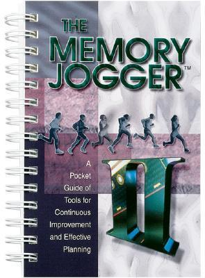The-Memory-Jogger-II-A-Pocket-Guide-of-Tools-for-Continuous-Improvement-and-Effective-Planning-