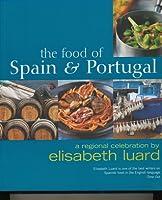The Food of Spain & Portugal: A Regional Celebration