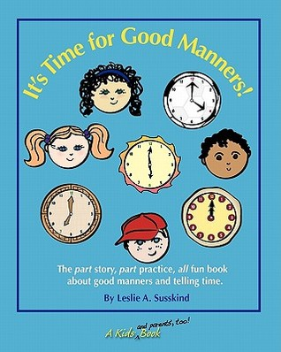 It's Time for Good Manners!