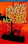 The Sand Pebbles by Richard McKenna