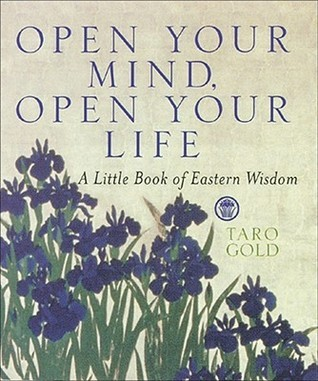 Open-Your-Mind-Open-Your-Life-A-Little-Book-of-Eastern-Wisdom
