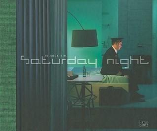 In Sook Kim: Saturday Night